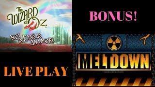 • WIZARD OF OZ NOT IN KANSAS ANYMORE • BONUS • TOTAL MELTOWN • LIVE PLAY •