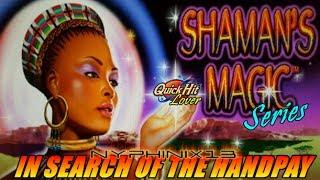 Shaman's Magic Series •In Search of the Handpay! • Episode 1