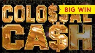 BIG WIN! Colossal Cash Slot - FULL SCREEN ACTION, YES!!!
