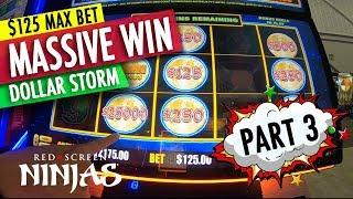 VGT SLOTS  - $125 MAX BET ON DOLLAR STORM WITH MASSIVE WIN CAUGHT LIVE! PART 3
