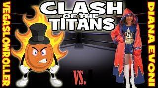 VegasLowRoller vs Diana Evoni: Clash of the Titans