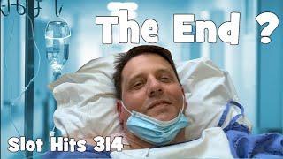 Slot Hits 314 - The End?