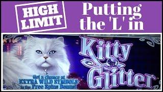 Putting the 'L' in Kitty Glitter **HIGH LIMIT** • LIVE PLAY • Slot Machines in Vegas