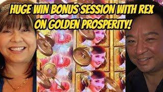 HUGE WIN BONUS WITH REX ON GOLDEN PROSPERITY SLOT