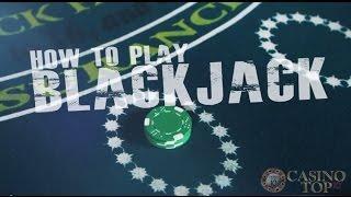 How To Play Blackjack - A Casino Guide - CasinoTop10