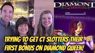 DO WE GET CT SLOTTERS THEIR FIRST BONUS ON DIAMOND QUEEN?