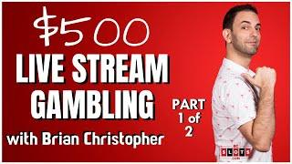 •LIVE $500 Part 1 of 2 • from San Manuel Casino • BCSLOTS