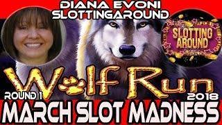 •ROUND#1 • WOLF RUN • #MarchMadness2018 #Slots• Dianaevoni VS. SlottingAround