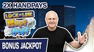 ⋆ Slots ⋆ Huff N Puff Handpay? I'll Take TWO, Please ⋆ Slots ⋆ Lock It Link Action at Cosmo Las Vegas
