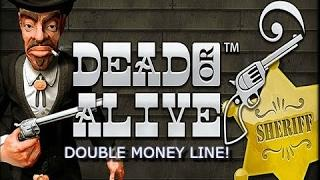 Dead Or Alive +4000x Total Bet BIG WIN!