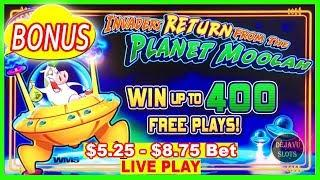 • $5.25 - $8.75 BET INVADERS RETURN FROM THE PLANET MOOLAH BONUS  SLOT MACHINE •