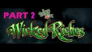 OZ WICKED RICHES BIG PROGRESSIVE WIN PART 2 OF 3
