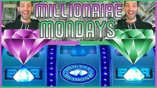 • DOUBLE Diamond Deluxe on MILLIONAIRE MONDAYS • Top Prize of $1,000,000+ • Also MegaBucks