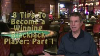 Eight Tips to Become a Winning Blackjack Player: Part One - with Blackjack Expert Henry Tamburin