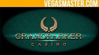 Grand Parker Casino Review By VegasMaster.com