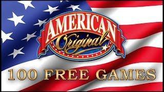 American Original - 100 free games - Slot Machine Bonus