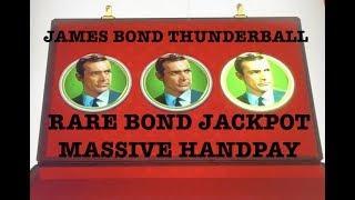 JAMES BOND •️THUNDERBALL MASSIVE HANDPAY •️ RARE BOND JACKPOT •️ HIGH LIMIT SLOT MACHINE