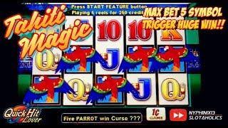 Tahiti Magic 5 Symbol Bouns MAX BET Slot Bonus HUGE WIN!!
