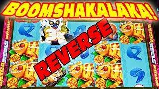 THE REVERSE BOOMSHAKALAKA • AMAZING [BACKWARDS] SLOT VIDEO