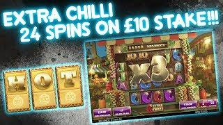 Extra Chilli 24 SPINS, £10 Stake!!!!
