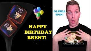 WIZARD OF OZ - Glinda Spin - Happy Birthday Brent Wolgamott!