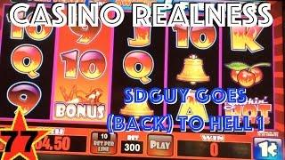 Casino Realness with SDGuy - SDGuy Goes (Back) To Hell 1 - Episode 77