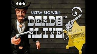 Dead Or Alive - ULTRA BIG WIN!