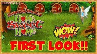 WOW!! FIRST LOOK Rainbow Riches Home Sweet Home •
