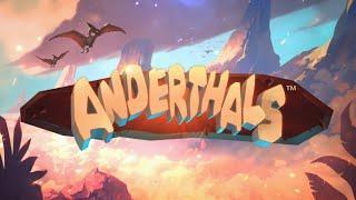 Anderthals Online Slot Promo