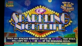 SPARKLING NIGHTLIFE SLOT MACHINE BONUS BY KONAMI - 25-Cent Denomination