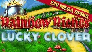 Rainbow Riches with LUCKY CLOVER Bonus - £20 Mega Spins