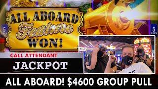 ⋆ Slots ⋆ ALL ABOARD the $4600 Group Slot Pull ⋆ Slots ⋆ 23 Person at $25/Spin