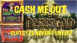 5 X $20 • CASH ME OUT ON SLOT MACHINES I'VE NEVER EVER PLAYED • CHIP CITY • DESERT GOLD & MORE!