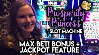 Prosperity • Princess • $6.80 • MAX BET • Free Spins  and Jackpot • BONUSES!