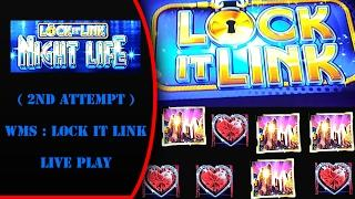 (2nd Attempt) WMS - lock it Link : Night Life - 2 Bonuses and Live Play