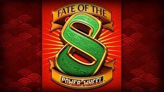Fate of the 8 Power Wheel Slot - NICE SESSION, ALL FEATURES!