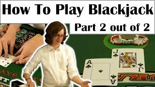 How to Play Blackjack - Insurance, Even Money & Single Deck