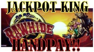Rawhide Line hit + JACKPOT HANDPAY!!!