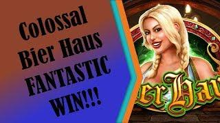 #103 - FANTASTIC WIN - MAJOR!! Colossal Bier Haus