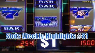 Slots Weekly Highlights #81 For you who are busy•Black Diamond - SanManuel, Pechanga, Barona Casino