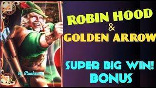 ROBIN HOOD & Golden Arrow slot machine SUPER BIG WIN BONUS!