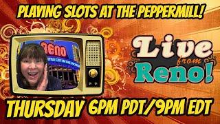 Live slot stream at The Peppermill Casino 9/22
