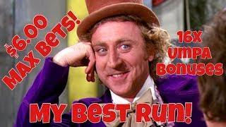 • My Best Run On World Of Wonka • Slot Machine $6.00 Max Bets 16X Umpa Bonuses At Casino Pokies