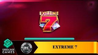 Extreme 7 slot by Green Jade Games