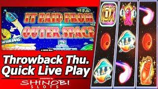 It Paid From Outer Space Slot - Throwback Thursday Quick Live Play w/Instant Winner Feature