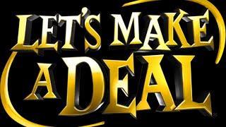Let's Make a Deal™