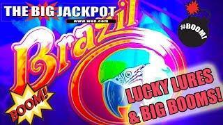 • Lucky Lures & •BIG BOOMS• on Brazil Bonus Round! •