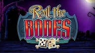 Roll The Bones - 3 Bonuses