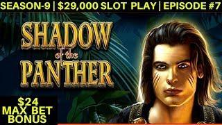 Shadow Panther High Limit Slot Machine $24 Max Bet Bonus | Season 9 | Episode #7