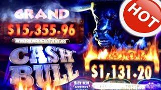 LOOK at that  •GRAND  •on  CASH BULL • Slot Queen chases the GRAND •